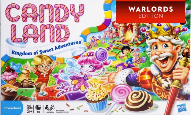 Candy Land – Warlords Edition